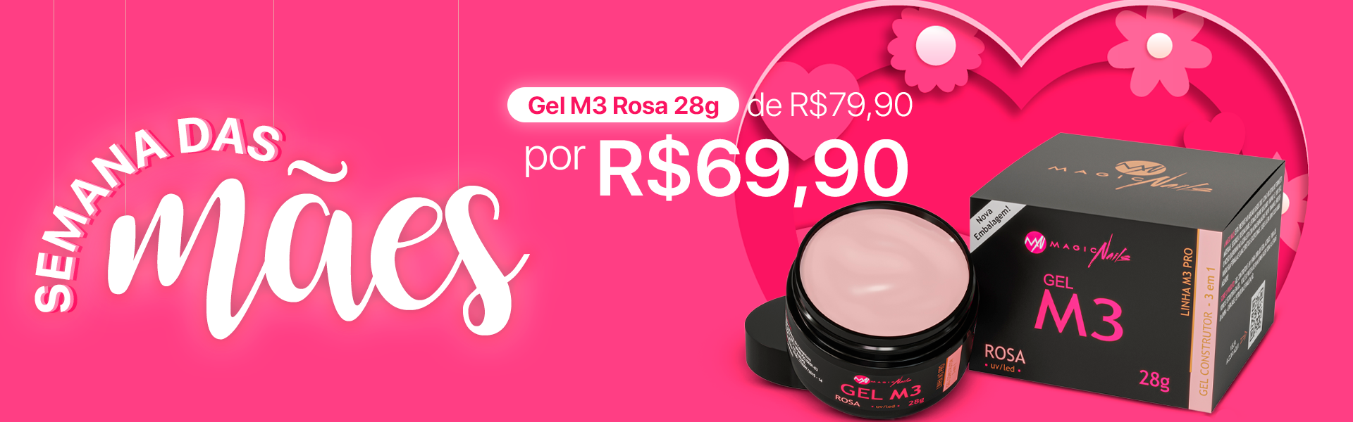 Semana das mães Magic Nails Gel M3 28g